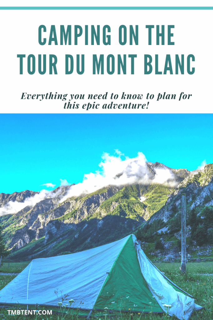 Camping on the Tour du Mont Blanc